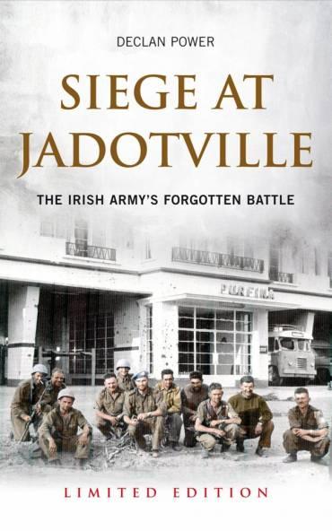 Siege at Jadotville by Declan Power