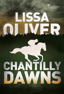 ChantillyDawns by Lissa Oliver